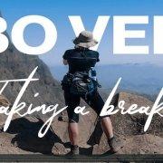 Cape Verde - Taking a Break